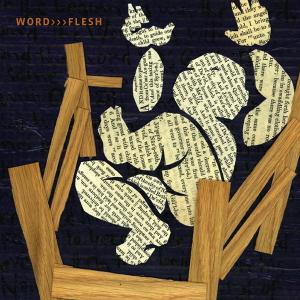 Word Flesh (2007)